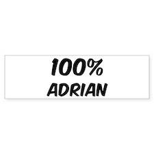 100 Percent Adrian Bumper Bumper Sticker