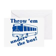 Throw Em Under The Bus Greeting Card