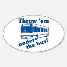 Throw Em Under The Bus Oval Decal