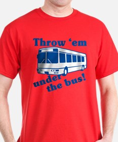 Throw Em Under The Bus T-Shirt