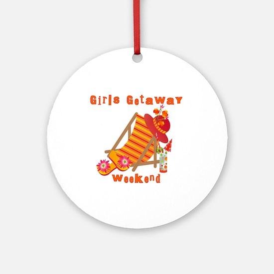 Girls Getaway Weekend Ornament (Round)