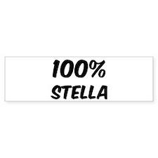 100 Percent Stella Bumper Bumper Sticker