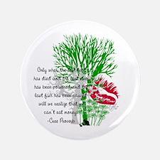 """Nature Quote 3.5"""" Button"""