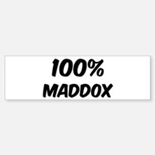 100 Percent Maddox Bumper Bumper Bumper Sticker