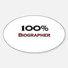 100 Percent Biographer Oval Decal