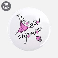 "Bridal Shower 3.5"" Button (10 pack)"