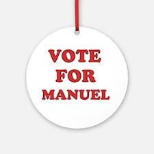 Vote for MANUEL Ornament (Round)