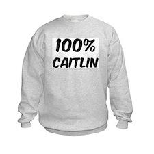 100 Percent Caitlin Sweatshirt