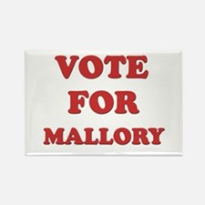Vote for MALLORY Rectangle Magnet