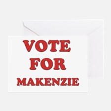 Vote for MAKENZIE Greeting Card