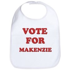 Vote for MAKENZIE Bib
