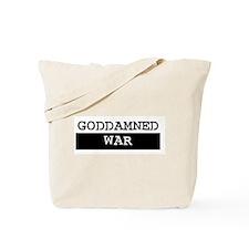 GODDAMNED WAR Tote Bag