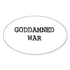 GODDAMNED WAR Oval Decal