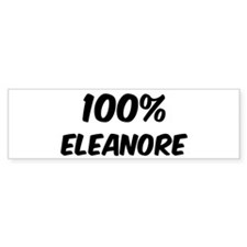 100 Percent Eleanore Bumper Bumper Sticker