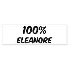 100 Percent Eleanore Bumper Bumper Stickers