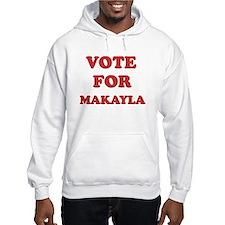 Vote for MAKAYLA Hoodie