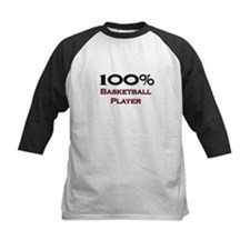 100 Percent Basketball Player Tee