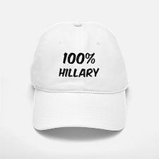 100 Percent Hillary Baseball Baseball Cap