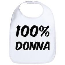 100 Percent Donna Bib