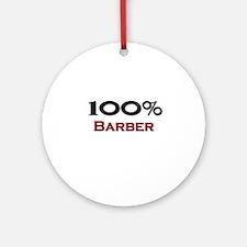 100 Percent Barber Ornament (Round)