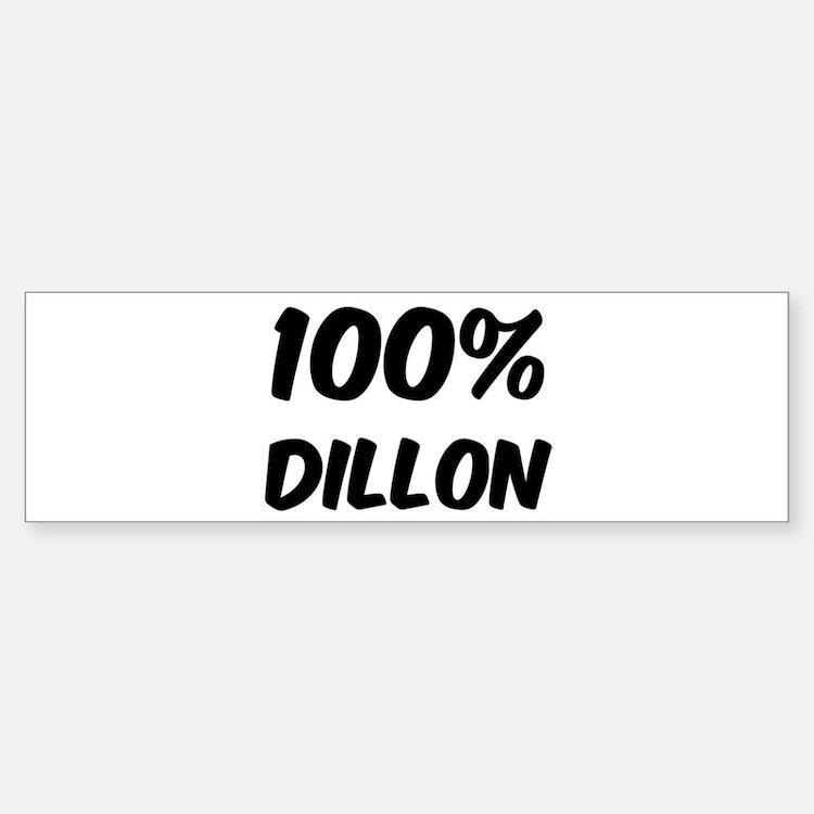 100 Percent Dillon Bumper Bumper Bumper Sticker