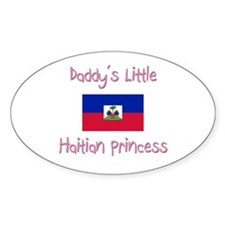 Daddy's little Haitian Princess Oval Decal