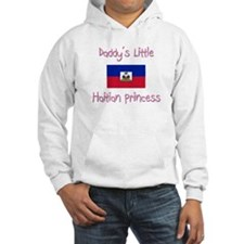 Daddy's little Haitian Princess Hoodie