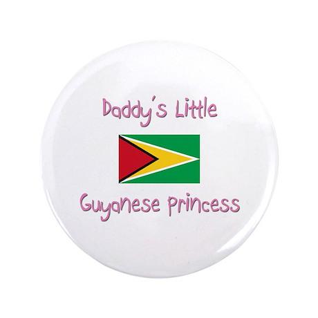 "Daddy's little Guyanese Princess 3.5"" Button"