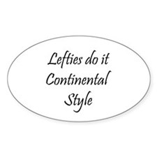 Lefties do it Continental Style - Knitting Decal