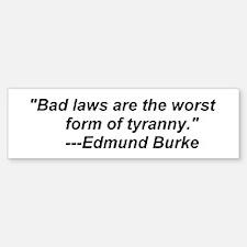 Bad Laws Bumper Bumper Bumper Sticker