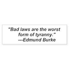 Bad Laws Bumper Bumper Sticker