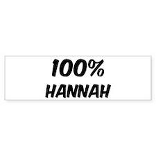 100 Percent Hannah Bumper Bumper Sticker