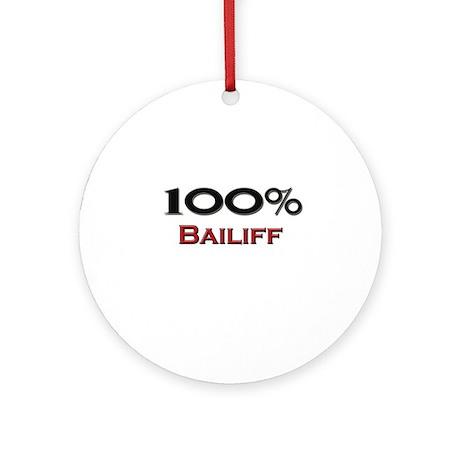 100 Percent Bailiff Ornament (Round)