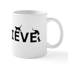 Believe in Life Mug