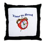 Time to Bead Throw Pillow