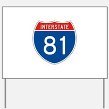 Interstate 81, USA Yard Sign