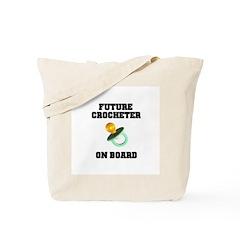 Baby On Board - Future Crocheter Tote Bag