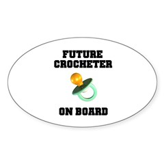 Baby On Board - Future Crocheter Oval Decal