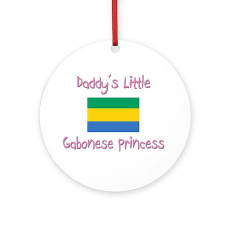 Daddy's little Gabonese Princess Ornament (Round)