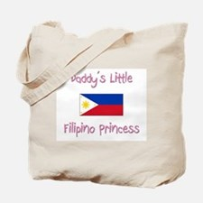 Daddy's little Filipino Princess Tote Bag