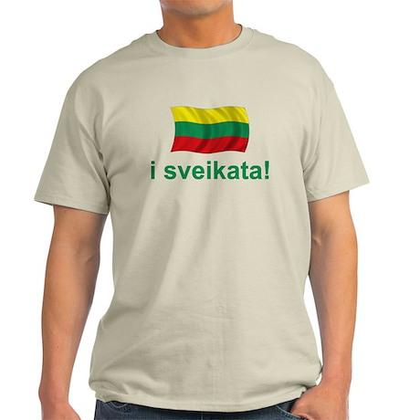 Lithuanian i sveikata! Light T-Shirt