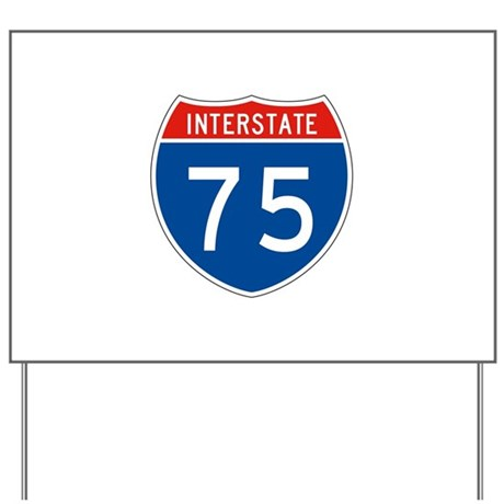 Interstate 75, USA Yard Sign