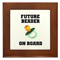 Future Beader on Board - Mate Framed Tile