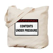 Contents Under Pressure Tote Bag