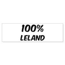 100 Percent Leland Bumper Bumper Sticker