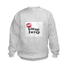 Kiss Me I Scrap - Scrapbookin Sweatshirt