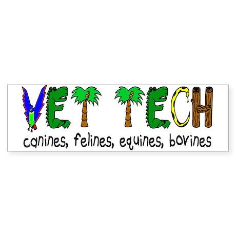 VETERINARY TECHNICIAN Bumper Sticker