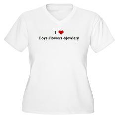 I Love Boys Flowers &Jewlery T-Shirt