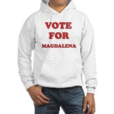 Vote for MAGDALENA Hoodie