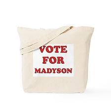 Vote for MADYSON Tote Bag